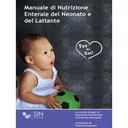MANUALE DI NUTRIZIONE ENTERALE DEL NEONATO E  DEL LATTANTE