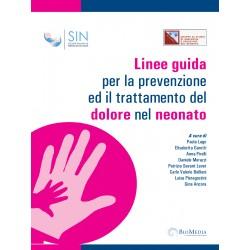 Linee guida per la prevenzione ed il trattamento del dolore nel neonato