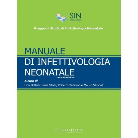 Manuale di Infettivologia Neonatale - II edizione