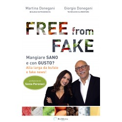 FREE from FAKE: mangiare sano e con gusto? Alla larga da bufale e fake news!